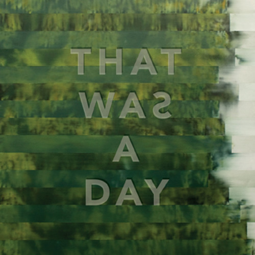 That Was A Day (single edit)