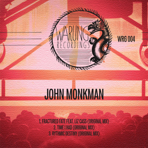 John Monkman - Time I had (Release date, 13th May)