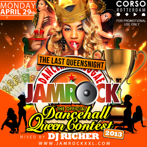 Jamrock Queensnight Mixtape by Dj Richer - April 29th