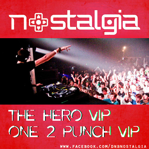 Nostalgia - The Hero VIP