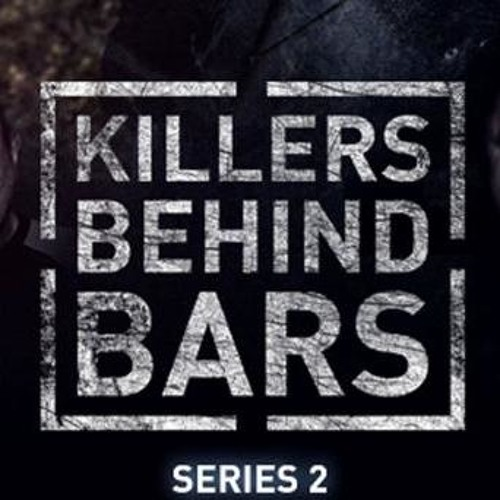 Killers Behind Bars - Series 2 (Channel 5)