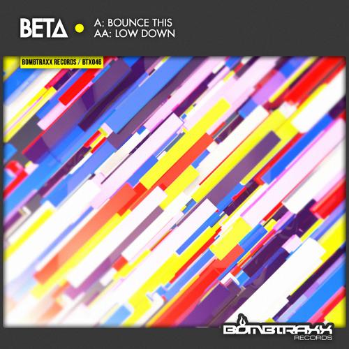 BTX046 Beta - Low Down - Bombtraxx (preview)