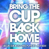 Bring The Cup Back Home