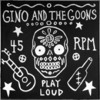 GINO & THE GOONS- Repeat It:Get On Down