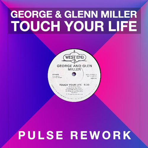 Touch your life (Pulse Rework #007) EXTENDED