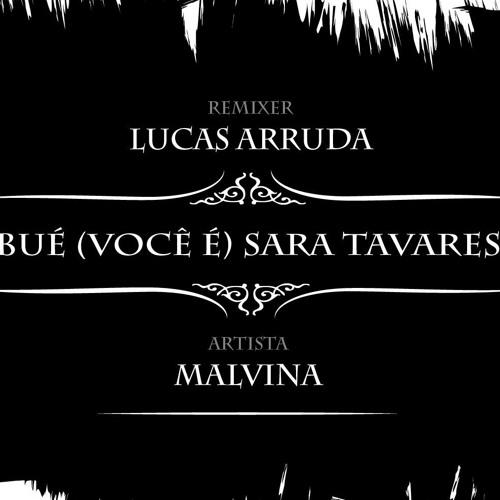 Malvina Lacerda - Bué (Lucas Arruda Remix)