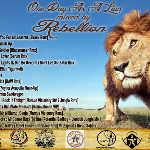 Rebellion - One Day As A Lion [Hipstep Magazine Exclusive 4/20/2013]