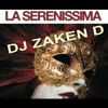 La Serenissima By Dj Zaken D | Download Lagu Mp3 Gratis