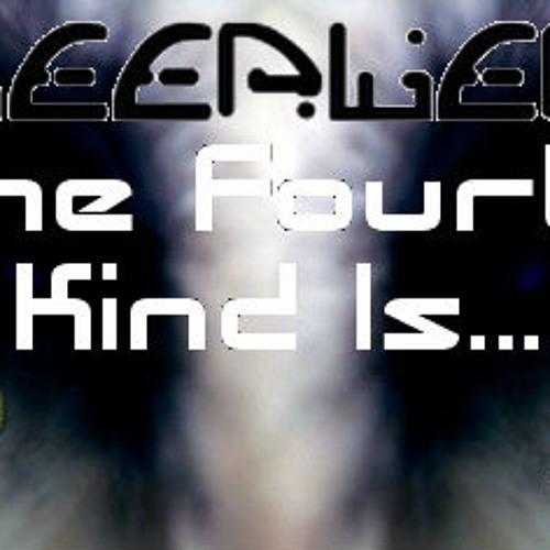 Deepler - The Fourth Kind Is...