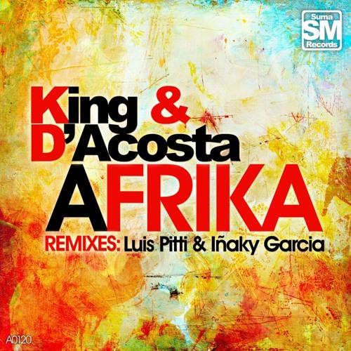 King & D´Acosta - Africa ( Luis Pitti Remix) sc