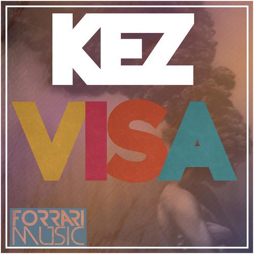 Kez - Visa (Original Mix) [Out Now]