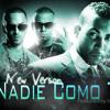 Wisin & Yandel Ft Don Omar - Nadie Como Tu (New Version) (Barseytex) Portada del disco