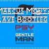 PSY - Gentleman (Marcus Mouyas Rave Bootleg - Radio Edit)