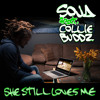 SOJA (feat. Collie Buddz) - She Still Loves Me