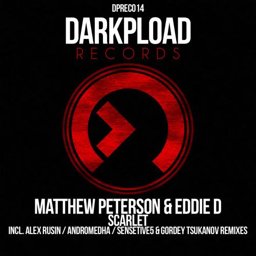 Matthew Peterson & Eddie D - Scarlet (Alex Rusin Remix) GDJB Rip