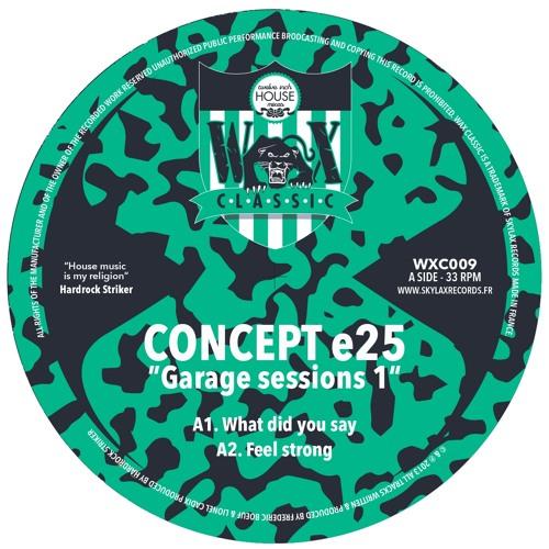"""WAX CLASSIC 9 - A2.Concept e25 """"Feel strong"""""""