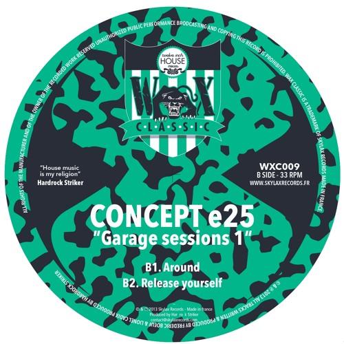 """WAX CLASSIC 9 - B1.Concept e25 """"Around"""""""