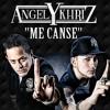 Angel Y Khriz - Me Canse Portada del disco