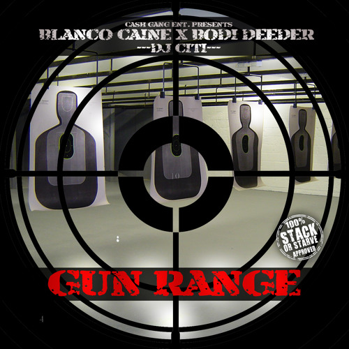 Blanco Caine - Southside Freestyle - Gunrange Project