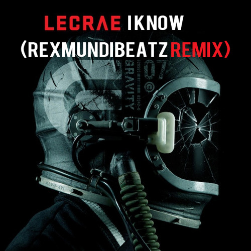 Lecrae - I Know (RexMundiBeatZ Remix)