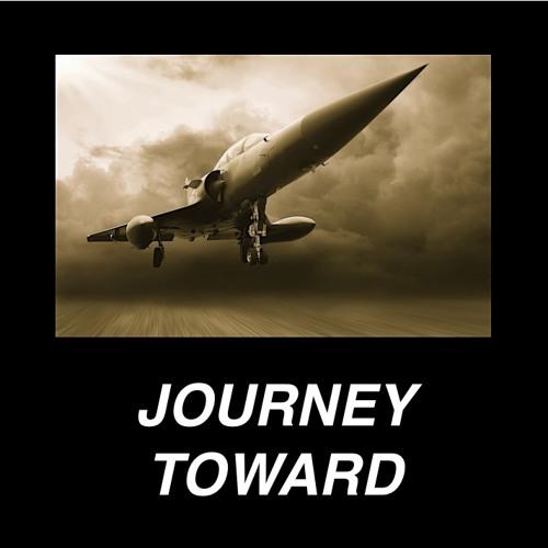 Journey Toward