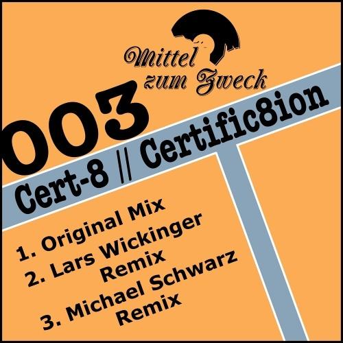 [MZZ003] Cert-8 - Certific8ion