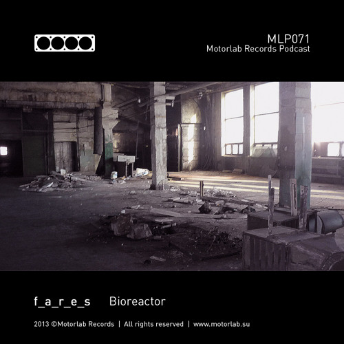Bioreactor (for Motorlab Records - www.motorlab.su)