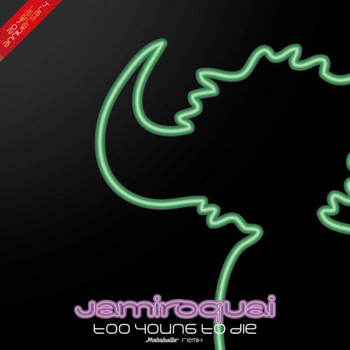 Jamiroquai - Too Young To Die (Metabolis Remix)