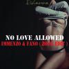Rihanna - No Love Allowed (Immenzo & Fano Zouk Edit) ***FREE DOWNLOAD***