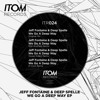 Jeff Fontaine & Deep Spelle - We Go A Deep Way (HouseRiders Remix) [Itom Records]