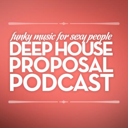Deep House Proposal Podcast 001 by Baris Bergiten