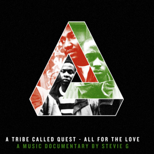 All For The Love -A Tribe Called Quest
