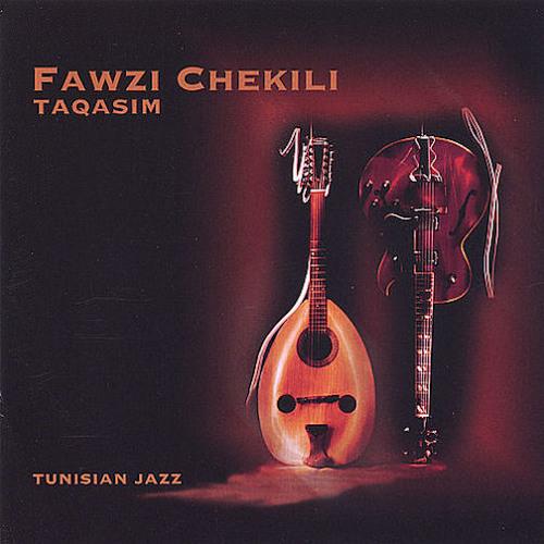 Fawzi Chekili - Malouf Funk  - TUNISIAN JAZZ