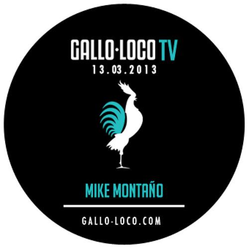 Mike Montaño @ Gallo-Loco TV - 13/03/13