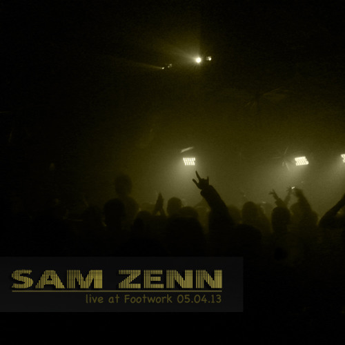 Sam Zenn - Live at Footwork (Toronto) 05.04.13
