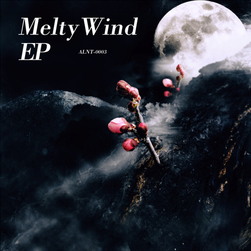 Melty Wind EP [Crossfade Demo]