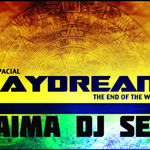 JAIMA DJ Set.@Day Dream - The end of the World