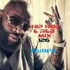 Hip Hop & R&B Mix Vol. 126 - Mixed By DJ Xcellerator