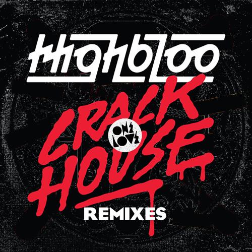 Crackhouse - Highbloo (Go Freek Remix) [Onelove]