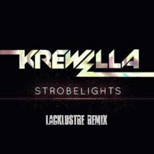 Krewella - Strobelights (LKLSTR Remix)