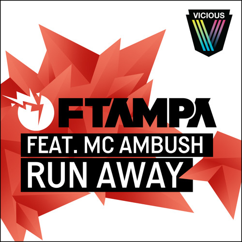 FTampa ft. MC Ambush - Run Away (Lush & Simon Remix)