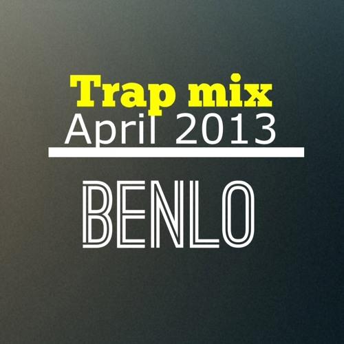 Trap Mix - April 2013      **Track List In Discription**