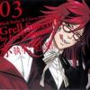 Kuroshitsuji OST- Grell Sutcliff  (Fukuyama Jun)  - Shinkou