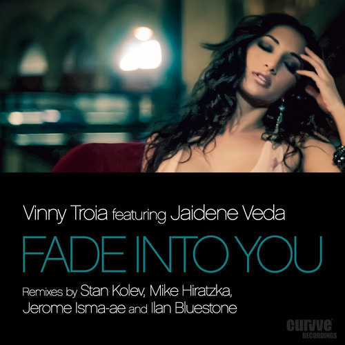 Vinny Troia feat. Jaidene Veda - Fade Into You (Jerome Isma-ae & Ilan Bluestone Remix)