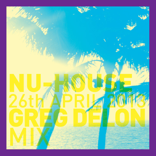 Nu-House B-day Mix