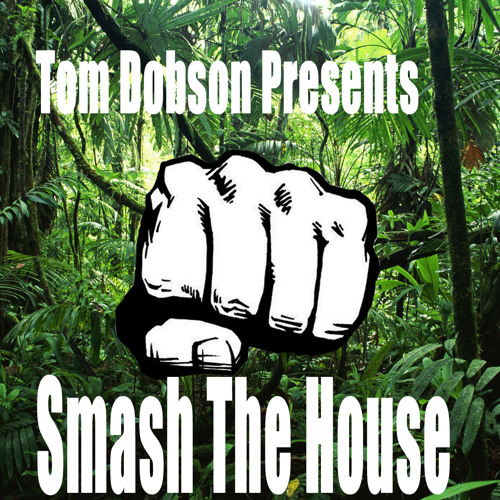 Smash The House Volume 2