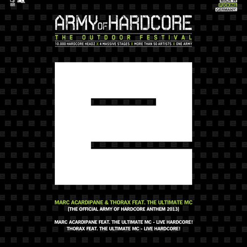 Marc Acardipane Feat. The Ultimate MC - Live Hardcore! (Official Army Of Hardcore Anthem 2013)