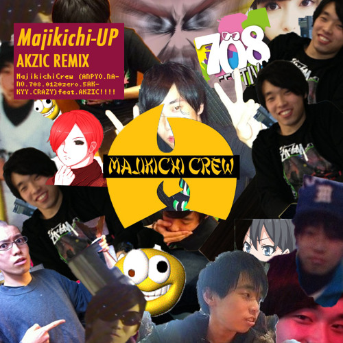 Majikichi Crew - マジキチUP (AKZIC REMIX)