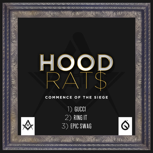 HOOD RATS - RING IT [COMMENCE OF THE SIEGE FREE EP]
