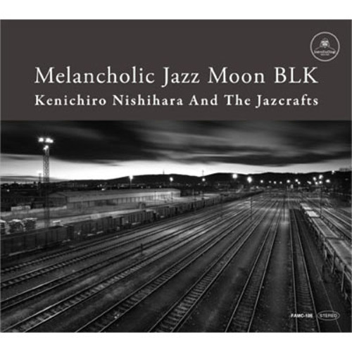 Kenichiro Nishihara And The Jazcrafts「E.V.A.」(short ver.)